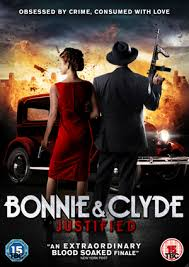 Bonnie&Clyde:Justified